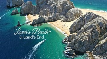 Lover's Beach at Land's End in Cabo San Lucas, Mexico